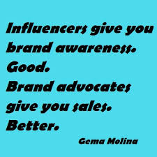 Marketing strategies and blogger Gema Molina Garcia points out why your marketing efforts should be spend on turning influencers INTO advocates